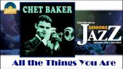 Chet Baker - All the Things You Are (HD)