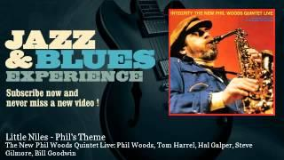 The New Phil Woods Quintet Live: Phil Woods, Tom Harrel, Hal Galper, S - Little Niles - Phil's Theme