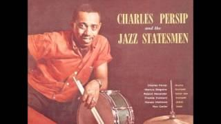 "Charles Persip and the Jazz Statesmen, ""The Champ (A Suite in Six Movements)"""