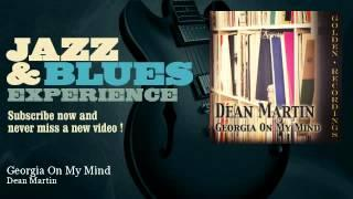 Dean Martin - Georgia On My Mind
