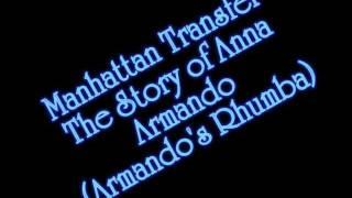 Manhattan Transfer - The Story of Anna Armando (Armando's Rhumba)