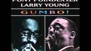 Booker Ervin, Pony Poindexter, Larry Young - Gumbo Filet