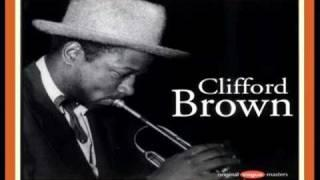 Clifford Brown Ensemble 1954 ~ Joy Spring
