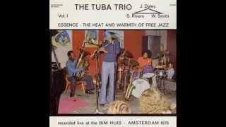Sam Rivers The Tuba Trio / Part V - Group With The Flute