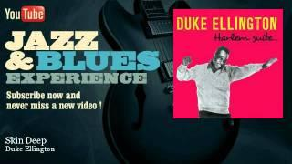 Duke Ellington - Skin Deep