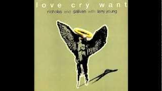 Love Cry Want ~ Love Cry