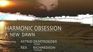 Harmonic Obsession - A New Dawn