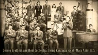 Dorsey Brothers And Their Orchestra, Irving Kaufman Vocal - Mary Ann (1928)