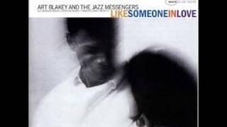 Art Blakey&THE JAZZ MESSENGERS, Like Someone In Love