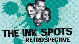 The Best of the Ink Spots - Retrospective (49 songs)
