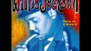 Willis Jackson  Keep On A Blowin'