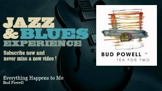 Bud Powell - Everything Happens to Me