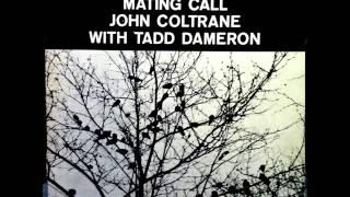 John Coltrane - Tadd Dameron: Mating Call