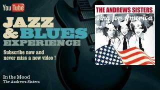 The Andrews Sisters - In the Mood