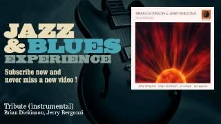 Brian Dickinson, Jerry Bergonzi - Tribute - instrumental