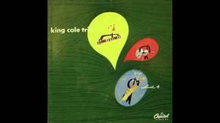 The King Cole Trio - I Used To Love You