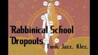 Rabbinical School Dropouts - Warp To Level Three