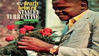 Stanley Turrentine - Nothing Ever Changes My Love For You