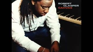 I remember - Robert Glasper.