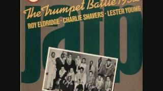 Roy Eldridge&Charlie Shavers - The Trumpet Battle
