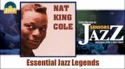 Nat King Cole - Essential Jazz Legends (Full Album / Album complet)