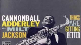 Cannonball Adderley - Milt Jackson - Blues Oriental