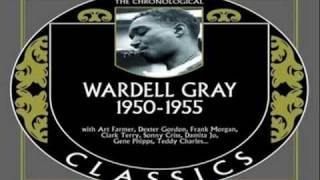 Wardell Gray 1955 ~ Hey There