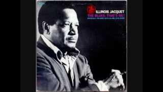 Illinois Jacquet   The Blues That's Me   03   'Round Midnight