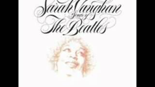 Sarah Vaughan / I Want You (She's So Heavy)