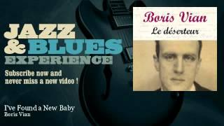 Boris Vian - I've Found a New Baby