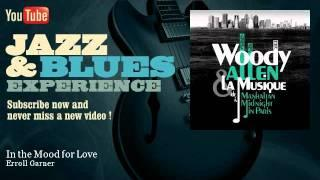 Erroll Garner - In the Mood for Love - JazzAndBluesExperience