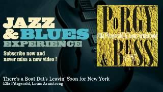 Ella Fitzgerald, Louis Armstrong - There's a Boat Dat's Leavin' Soon for New York