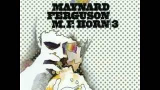 Maynard Ferguson/Mother Fingers/M.F.Horn 3 1973