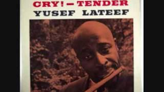 "Yusef LATEEF ""If you could see me now"" (1959)"