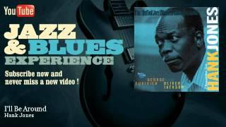 Hank Jones - I'll Be Around - JazzAndBluesExperience