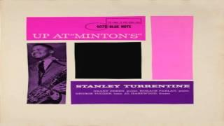 Stanley Turrentine - Later At Minton's