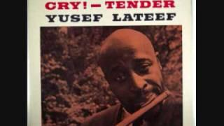 "Yusef LATEEF ""The snow is green"" (1959)"
