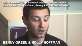 Jazz at Newport (OR) 2010 - Jazz Panel - Benny Green & Holly Hoffman (featured)