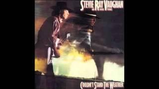 Stevie Ray Vaughan- Couldn't Stand The Weather