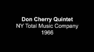 Don Cherry Quintet 1966 New York Total Music Company
