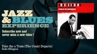 Duke Ellington - Take the a Train - The Count Departs