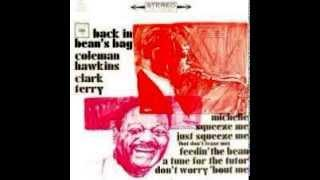 Coleman Hawkins&Clark Terry - Don't Worry 'Bout Me
