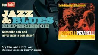 Stéphane Grappelli, Bucky Pizzarelli - My One And Only Love