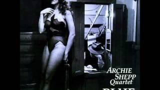 Archie Shepp - Blue In Green