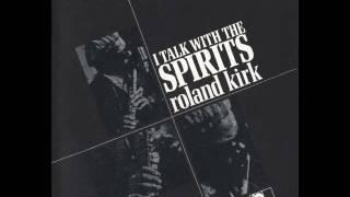 Roland Kirk - a Quote From Clifford Brown