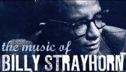 The Songbook of Billy Strayhorn - Portrait of an Exceptional Musician