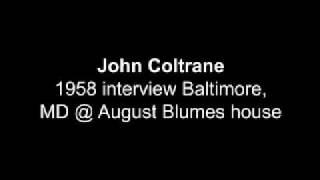 John Coltrane 1958 Rare interview