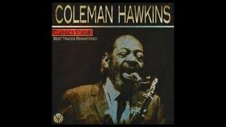 Coleman Hawkins and His Orchestra  - How Deep Is The Ocean