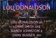 Lou Donaldson Quartet - Burghausen, Germany, 2000-05-20 (full concert)