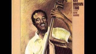 Ray Brown Trio - Exactly Like You (1984)